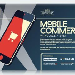 "Raport ""Mobile commerce w Polsce 2013"""